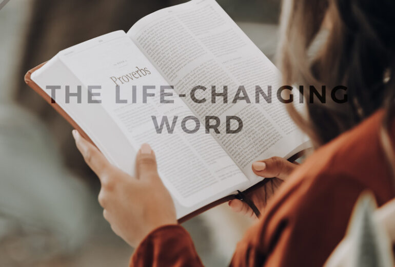 The Life-Changing Word