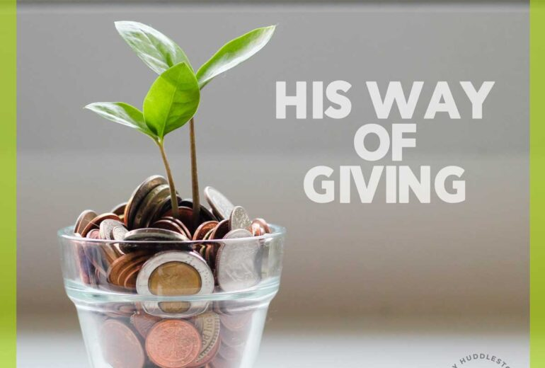 His Way Of Giving